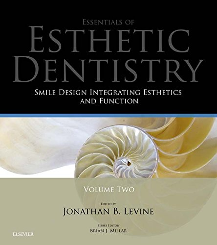Smile Design Integrating Esthetics and Function - E-Book: Essentials in Esthetic Dentistry: 2