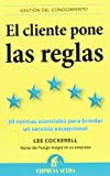 img - for El cliente pone las reglas (Spanish Edition) book / textbook / text book