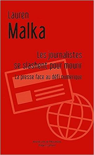 Télécharger en ligne Les journalistes se slashent pour mourir pdf ebook