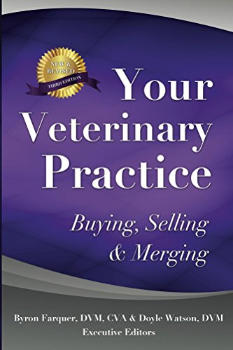 Your Veterinary Practice - Buying, Selling & Merging: Third Edition Pdf