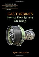 Gas Turbines: Internal Flow Systems Modeling Front Cover