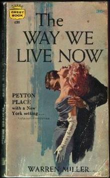 The Way We Live Now, Miller, Warren