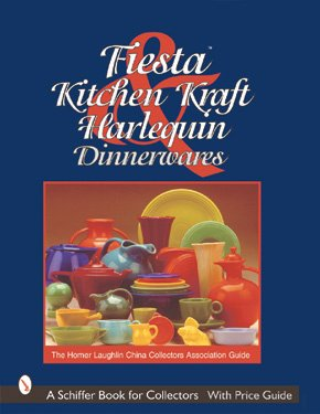 Harlequin Antique - Fiesta, Harlequin & Kitchen Kraft Dinnerwares: The Homer Laughlin China Collectors Association Guide