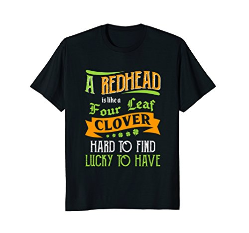 Funny Redhead Is Like A Four Leaf Clover T-shirt Ginger Gift for $<!--$26.98-->