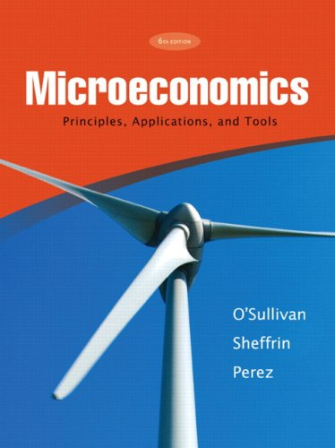 Microeconomics: Principles, Applications, and Tools (6th Edition)