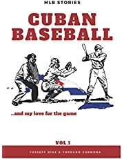 Cuban Baseball and my love for the game: Vol.1