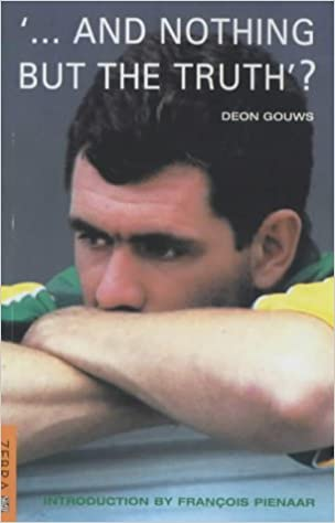 ...and Nothing But the Truth? ( Hansie Cronje )