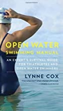 Open Water Swimming Manual: An Expert's Survival Guide for Triathletes and Open Water Swimmers (Vintage Original)