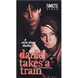 Daniel Takes a Train