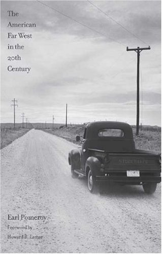 Download The American Far West in the 20th Century (The Lamar Series in Western History) PDF
