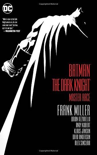 Batman: The Dark Knight: Master Race (Batman Dark Knight)