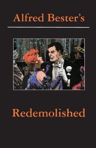Redemolished Alfred Bester Reader