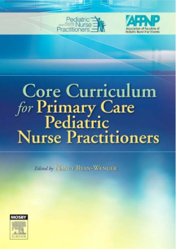 Core Curriculum for Primary Care Pediatric Nurse Practitioners, 1e