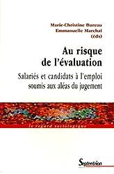 Au risque de l'évaluation : Salariés et candidats à l'emploi soumis aux aléas du jugement