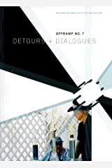 Offramp 7: Detours and Dialogues Paperback