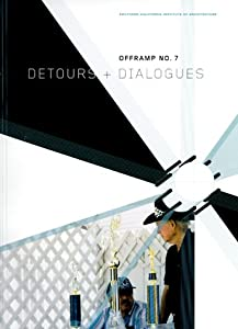 Offramp 7: Detours and Dialogues