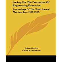 Society for the Promotion of Engineering Education: Proceedings of the Tenth Annual Meeting, June 1902 (1902)