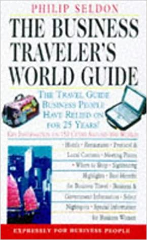 Business Traveller's World Guide: Key Information on 150 Cities Around the World (Business Traveler's World Guide)