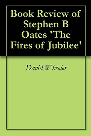 summary of fires of jubilee essay Let us write or edit the essay on your topic compare and contrast: fires of jubilee book by nat turner to the film amistad with a personal 20% discount grab the best paper extract of sample compare and contrast: fires of jubilee book by nat turner to the film amistad.