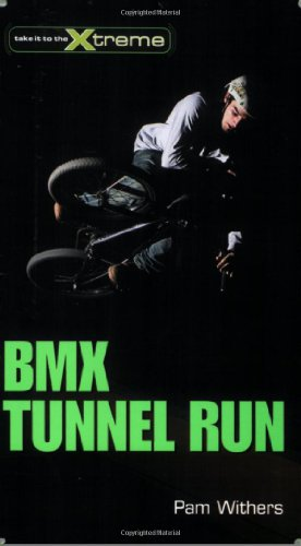 (BMX Tunnel Run (Take It to the Xtreme))