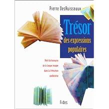 Tresor des expressions populaires: Petit dictionnaire de la langue imagee dans la litterature quebecoise (French Edition)