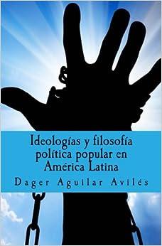 Book Ideologías y filosofía política popular en América Latina (Spanish Edition)