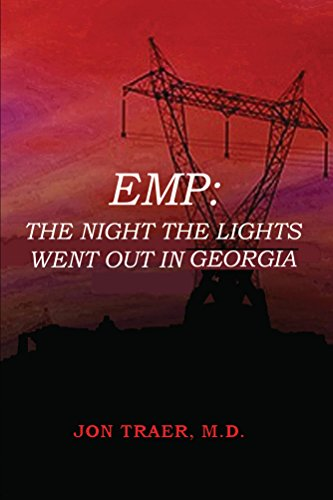 EMP: The Night the Lights Went Out in Georgia (The Dr. Mark Telfair Series Book 6)