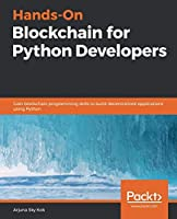 Hands-On Blockchain for Python Developers Front Cover