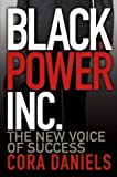 Black Power Inc, Cora Daniels, 0471470902