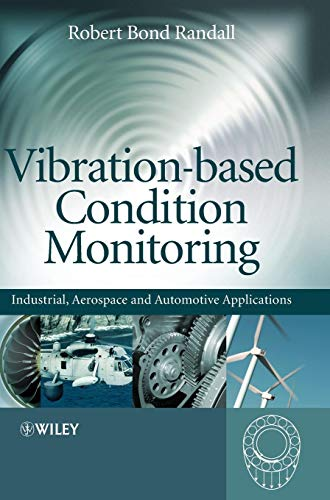 Vibration-based Condition Monitoring: Industrial, Aerospace and Automotive Applications (Best Cities For Aerospace Engineers)