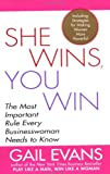img - for She Wins, You Win: The Most Important Rule Every Businesswoman Needs to Know book / textbook / text book