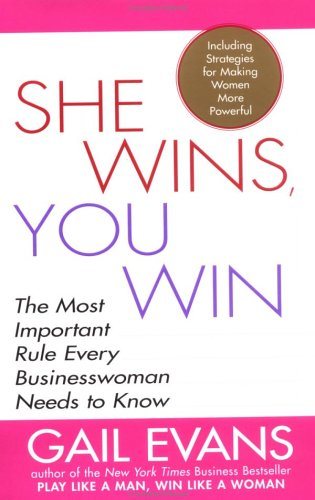Read Online She Wins, You Win: The Most Important Rule Every Businesswoman Needs to Know pdf epub