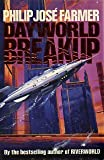 Dayworld Breakup, Philip José Farmer, 0312850352