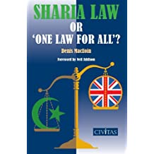 Sharia Law or 'One Law for All'?