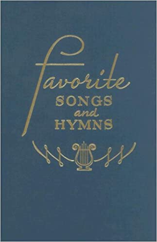Favorite Songs and Hymns: A Complete Church Hymnal: Homer F Morris