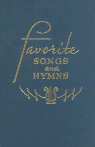 (Favorite Songs and Hymns: A Complete Church Hymnal)