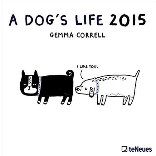 A Dog's Life 2015 Broschuerenkalender B00HFYYBTA