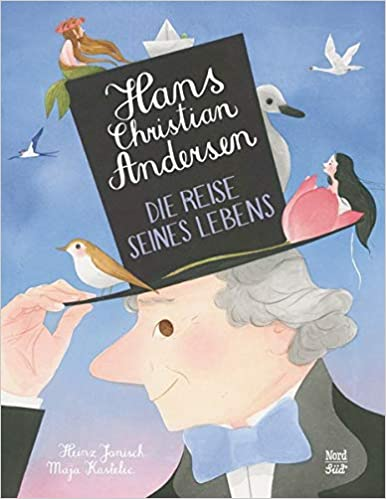 Hans Christian Andersen: Die Reise seines Lebens
