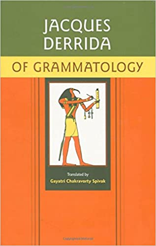 Of Grammatology: Amazon.es: Jacques Derrida, Gayatri Chakravorty Spivak: Libros en idiomas extranjeros