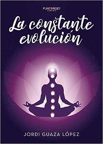 La constante evolución: Amazon.es: Jordi Guaza: Libros