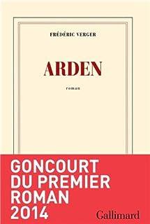 Arden : roman, Verger, Frédéric