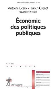 Economie des politiques publiques par Antoine Bozio
