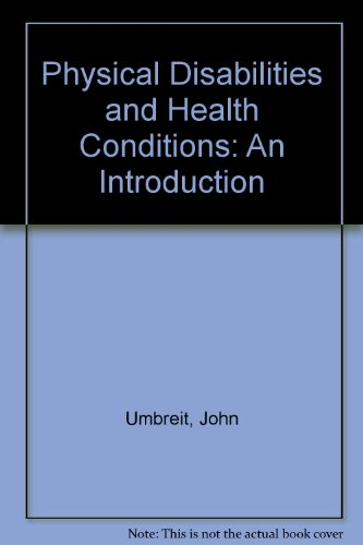 Physical Disabilities and Health Impairments: An Introduction
