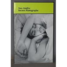 Nan Goldin: Recent photographs (Perspectives) by Nan Goldin (1999-08-02)