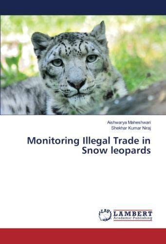 Monitoring Illegal Trade in Snow leopards