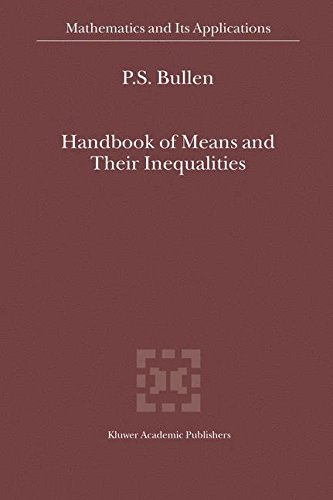 Handbook of Means and Their Inequalities (Mathematics and Its Applications)