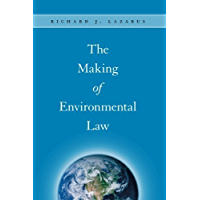 The Making of Environmental Law
