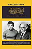img - for THE METHOD OF PREPARING FOR COMPETITION book / textbook / text book