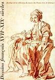 Dessins français XVIIe-XIXe siècles : Exposition, Quimper, Musée des beaux-arts de Quimper, 12 mars-7 juin 1999