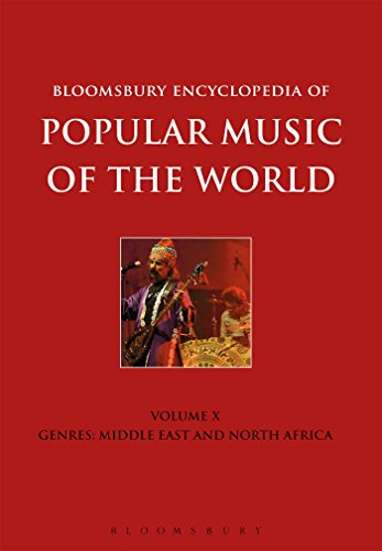 8-14: Bloomsbury Encyclopedia of Popular Music of the World, Volume 10: Genres: Middle East and North Africa by Bloomsbury Academic